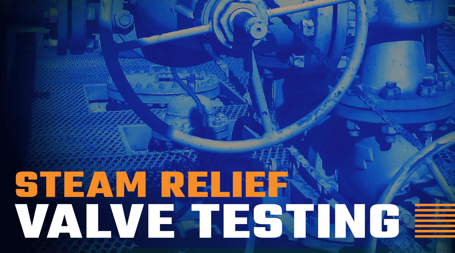 Steam Relief Valve Testing