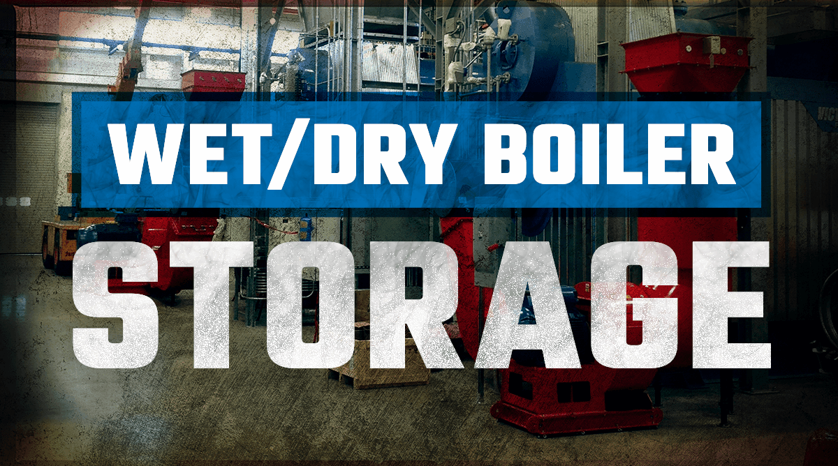 Wet and Dry Boiler Storage